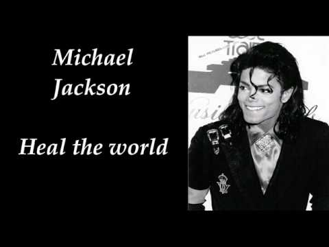 Michael Jackson – Heal the world (make it a better place)