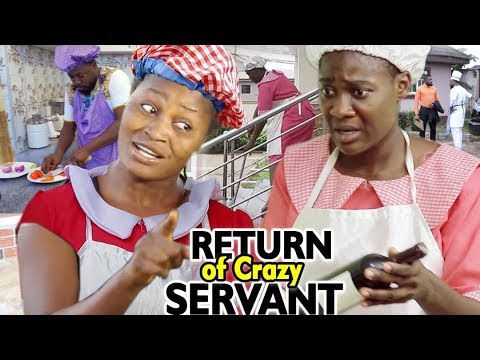 RETURN OF CRAZY SERVANT SEASON 3&4 - Mercy Johnson/Chizzy Alichi 2019 Latest Nigerian Nollywood Film