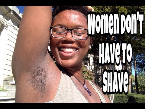 Women Don't Have To Shave | Hairy Armpits | Gender Norms | Feminist Perspective