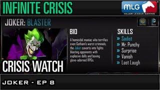 Joker - Ep 8 - Crisis Watch