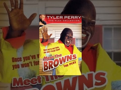 Tyler Perry's Meet The Browns -- The Play