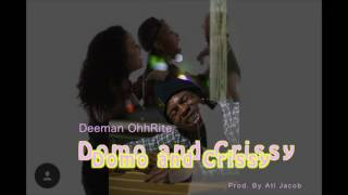 Download Lagu Deeman OhhRite -  Domo and Crissy  (  Official AUDIO ) Mp3