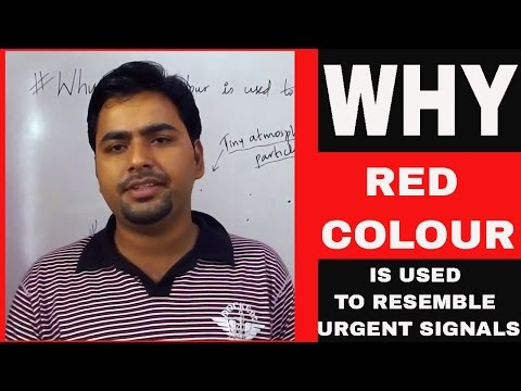 WHY RED COLOUR IS USED FOR DANGER SIGNALS?