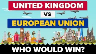 After the United Kingdom voted to BREXIT from the European Union, we wondered who would win if the two went to battle? Is the ...