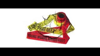 "Phat Geez - ""Young Ni**as Dangerous"" (Video)"