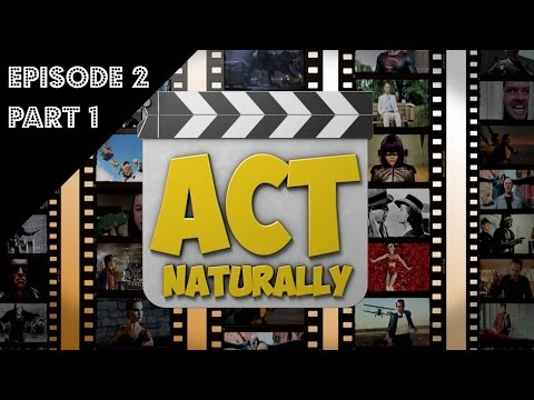 Act Naturally Episode 2 (1of3)