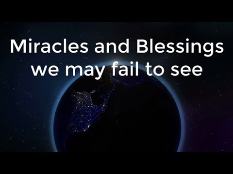 Top 10 Miracles and Blessings We May Fail To See   God Quotes
