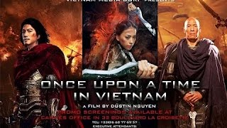 Nonton Once Upon a Time in Vietnam   Actionfilme German deutsch in voller länge 2017 Film Subtitle Indonesia Streaming Movie Download