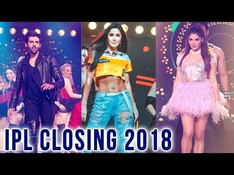 IPL 2018 Closing Ceremony | Katrina Kaif, Jacqueli