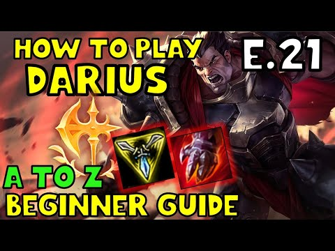 HOW TO PLAY DARIUS TOP FOR BEGINNERS | DARIUS Guide Season 10 | A TO Z EP. 21 | League of Legends