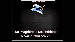 Download Lagu Mc Magrinho e Mc Pedrinho   Nova Putaria pro Z3  LAN AMENTO 2015   DJ LEO SP Mp3