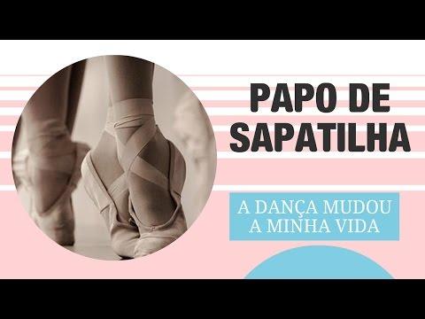 A dança mudou a minha vida!!! | Papo de Sapatilha