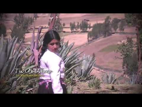 TU ABANDONO  - Los Waychukos del Perú