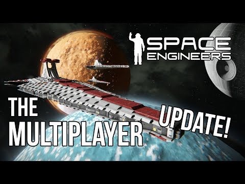 Space Engineers just released the major multiplayer update