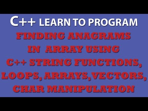 C++ Programming Challenge: Finding Anagrams in C++ Array