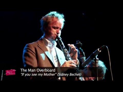 """If you see my Mother"" interprété par le groupe anglais The man Overboard - Jazz Amarinois 2015"