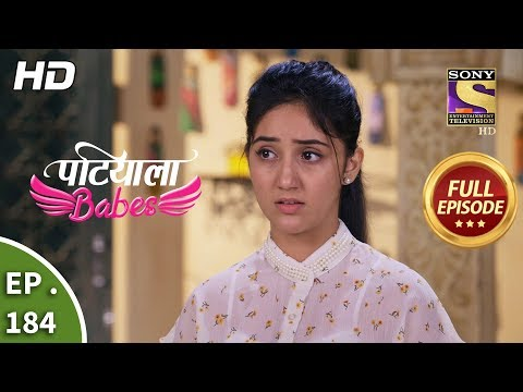 Patiala Babes - Ep 184 - Full Episode - 9th August, 2019