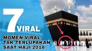 Video 7 Kejadian Viral Selama Pelaksanaa Ibadah Haji 2018 (Kamu Mungkin Belum Tahu) MP3, 3GP, MP4, WEBM, AVI, FLV Februari 2019