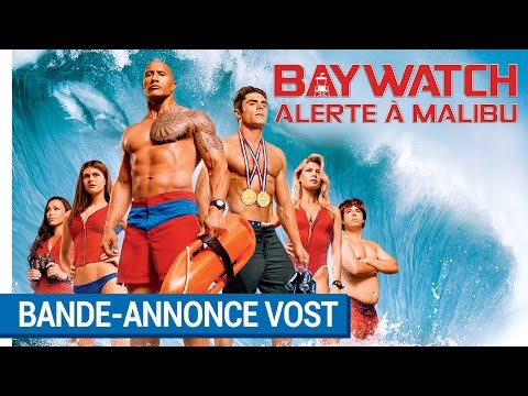 BAYWATCH – ALERTE À MALIBU - Red Band VOST