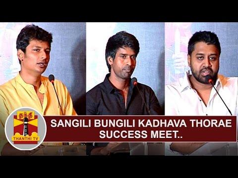 Sangili Bungili Kadhava Thorae Success Meet   Jiiva   Soori   Ike – Thanthi Tv
