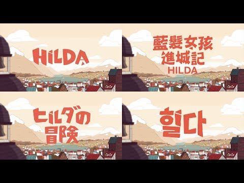 Hilda the Series trailer in 20 languages