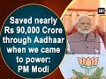 Download Lagu Saved nearly Rs 90,000 Crore through Aadhaar when we came to power: PM Modi Mp3 Free