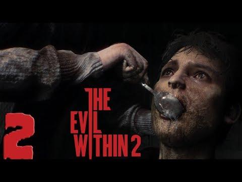 The Evil Within 2. Прохождение. Часть 2 (Кушай, сынок)