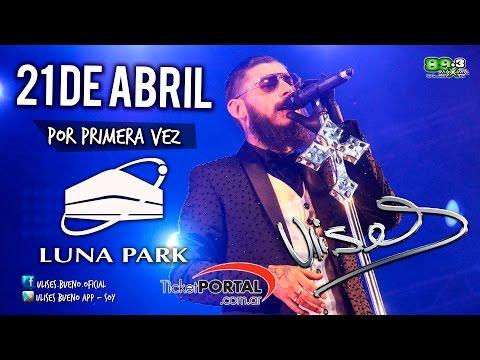 Ulises Bueno – Luna Park 21 – Despedida / El deseo de mi piel