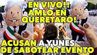 Video Última Hora! Yunes SABOTEO cierre de AMLO en Veracruz / En Vivo AMLO en Querétaro MP3, 3GP, MP4, WEBM, AVI, FLV Juni 2018