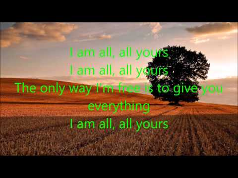 """All Yours"" By Ryan Stevenson (Lyrics)"