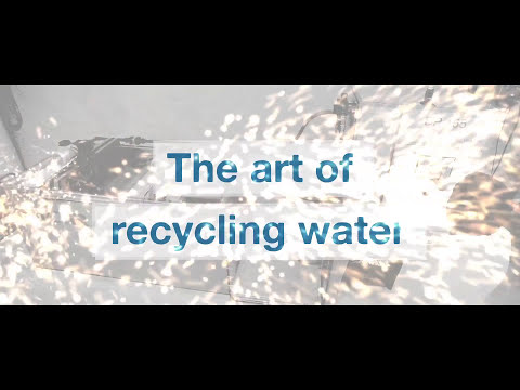 The art of recycling water