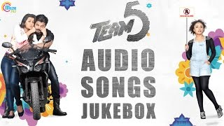 Team 5  Movie Songs Jukebox