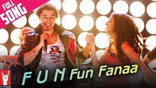 F.U.N. Fun Fanaa  - Full song in HD - Luv Ka The End
