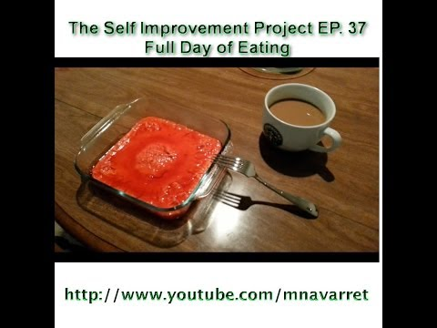 The Self Improvement Project 37 – Full Day of Eating with new macros