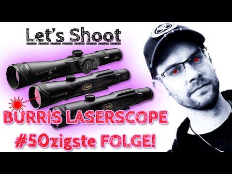 Detaillierte Vorstellung BURRIS LASERSCOPE II - Let's Shoot #50