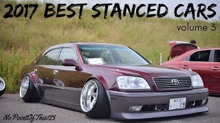 Stanced cars have always been a favorite of mine, as for many others who understand the scene. The name of the game is all about having the tightest fitment of the wheel's rim against the fender. The third installment focuses only on Japan, showing that they always push their modifications way over the top. Be sure to comment, like, and subscribe if you enjoy the video, and stay tuned if you love stanced cars!..........Follow NoPointOfThis123★ Instagram: https://goo.gl/Y3PvQe★ Twitter: https://goo.gl/K1t9zf★ Facebook: https://goo.gl/mxyFtF★ CarThrottle: https://goo.gl/DYyjCq★ YouTube: https://goo.gl/FxZT3w..........Music Used★ Intro: Kygo Selena Gomez - It Aint Me (Tommy Jayden & Kovan Remix)★ Video: Alex Cortes x NOMAD - Home★ Outro: DEITY - Soul Burn..........Videos Usedhttps://www.youtube.com/watch?v=um6DMjCJV2Yhttps://www.youtube.com/watch?v=swGO00rQhMYhttps://www.youtube.com/watch?v=s09zPSp9DDohttps://www.youtube.com/watch?v=aoZ1XfixrVwhttps://www.youtube.com/watch?v=pB7iXCqP8L0https://www.youtube.com/watch?v=lhU_JYQo3wshttps://www.youtube.com/watch?v=1jUZfJ_aiio*I take no credit for the videos, music, and other images portrayed in this compilation. Please support all original channels and artists. This video was created for entertainment purposes only, no copyright infringement intended*