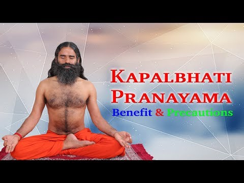 How to do Kapalbhati Pranayama, Benefit & Precautions