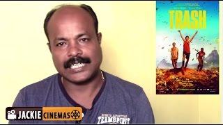 Trash (2014) movie  review in Tamil by Jackiesekar | must watch  movie