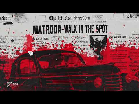 Matroda - Walk In The Spot