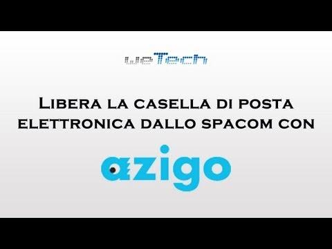 Libera la casella di posta elettronica dallo spam con Azigo