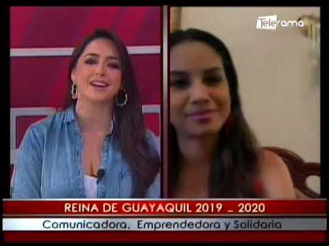Reina de Guayaquil 2019 - 2020 comunicadora, emprendedora y solidaria