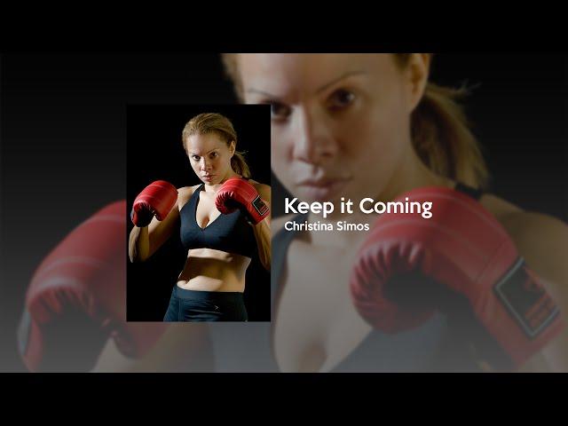 Christina Simos - Keep It Coming