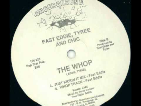 Fast Eddie, Tyree Cooper & Chic, The Whop - 1987