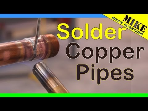 Very Easy,  How-To Solder/Sweat Copper Pipes - Mikes Inventions