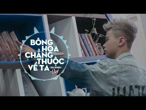 Việt | 1 Hour Solo Version | Bông Hoa Chẳng Thuộc Về Ta - Thời lượng: 1 giờ, 26 phút.