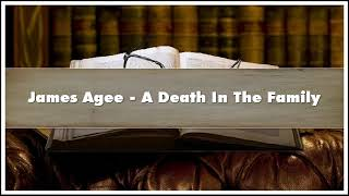 James Agee A Death In The Family Audiobook