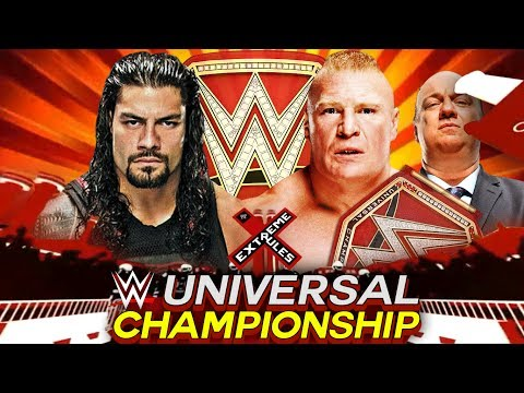 WWE Extreme Rules 2017 Brock Lesnar Vs Roman Reigns WWE Universal Championship Match