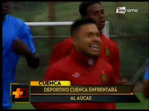 Deportivo Cuenca enfrentará al Aucas