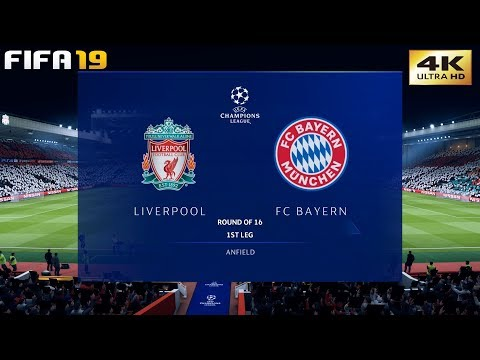 FIFA 19 (PC) Liverpool Vs Bayern Munich | UEFA CHAMPIONS LEAGUE ROUND OF 16 | 19/2/2019 | 4K 60FPS