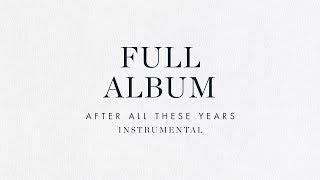 Full Length Instrumental Album - Brian & Jenn Johnson | After All These Years